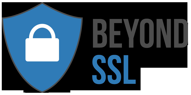 beyond SSL